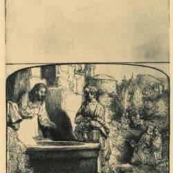 Rembrandt Etching Bartsch 70, Chritsus en de Samaritaanse vrouw